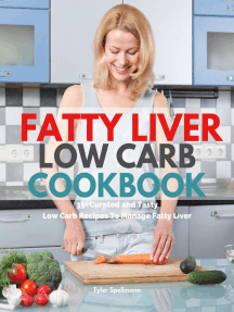 Fatty Liver Low Carb Cookbook: 35+ Curated and Tasty Low Carb Recipes To Manage Fatty Liver