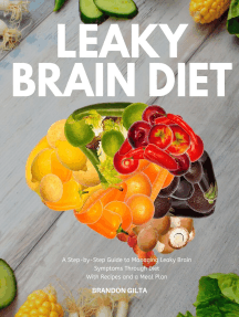 Leaky Brain Diet: A Step-by-Step Guide to Managing Leaky Brain Symptoms Through Diet  With Recipes and Meal Plan