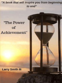 The Power of Achievement