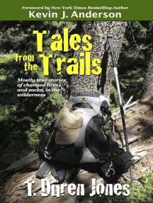Tales from the Trails