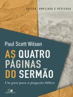 As quatro páginas do sermão: Um guia para a pregação bíblica