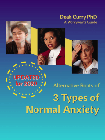 Alternative Roots of 3 Types of Normal Anxiety