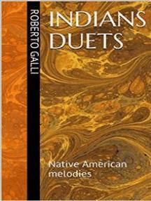 Indians duet