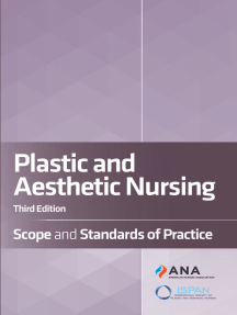 Plastic and Aesthetic Nursing: Scope and Standards of Practice
