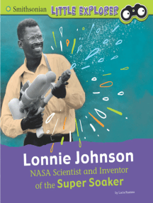 Lonnie Johnson: NASA Scientist and Inventor of the Super Soaker