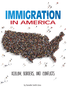 Immigration in America: Asylum, Borders, and Conflicts