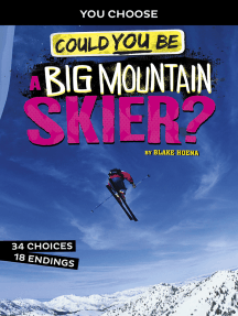 Could You Be a Big Mountain Skier?