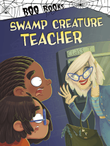 Swamp Creature Teacher