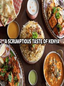 A Scrumptious Taste of Kenya