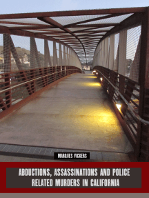 Abductions, Assassinations and Police Related Murders in California