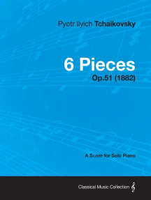 6 Pieces - A Score for Solo Piano Op.51 (1882)