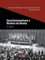 Constitucionalismo e História do Direito: 2ª edição