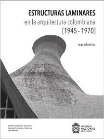Estructuras Laminares en la Arquitectura Colombiana (1945-1970)