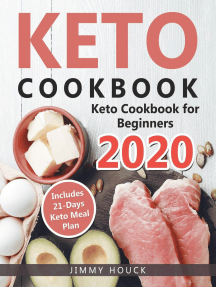 Keto Cookbook: Keto Cookbook for Beginners 2020 with 21-Days Keto Meal Plan: Keto Diet Books, #1