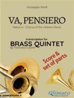 Va, pensiero - Brass Quintet score & parts