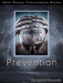 Prevention: After Dinner Conversation, #35