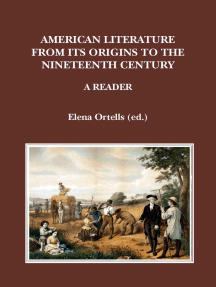American Literature from its Origins to the Nineteenth Century: A Reader
