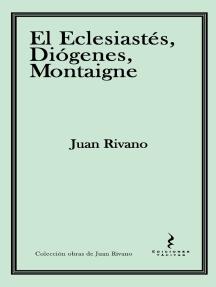 El Eclesiastés, Diógenes, Montaigne