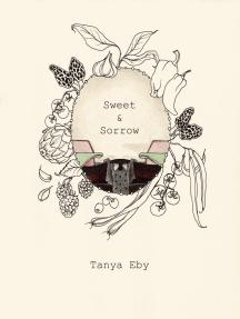 Sweet & Sorrow