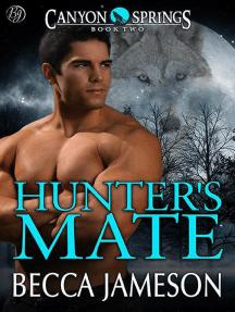 Hunter's Mate: Canyon Springs, #2