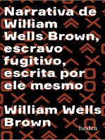 Narrativa de William Wells Brown, escravo fugitivo