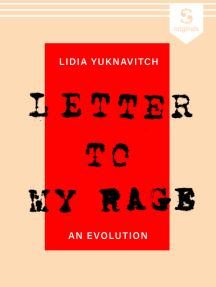 Letter to My Rage: An Evolution