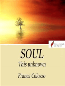 Soul: This unknown
