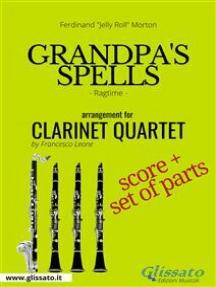 Grandpa's Spells - Clarinet Quartet score & parts: Ragtime
