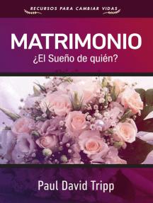 Matrimonio: ¿El sueño de quién?
