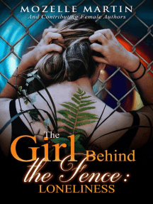 Girl Behind the Fence: Loneliness: Girl Behind the Fence, #1