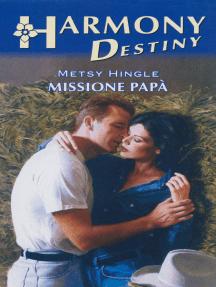 Missione papà: Harmony Destiny