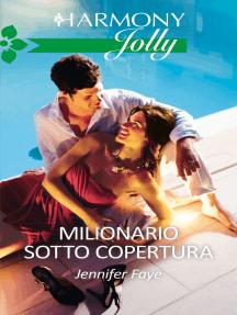 Milionario sotto copertura: Harmony Jolly