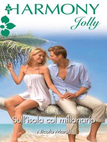 Sull'isola col milionario: Harmony Jolly