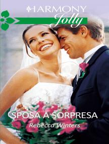 Sposa a sorpresa: Harmony Jolly