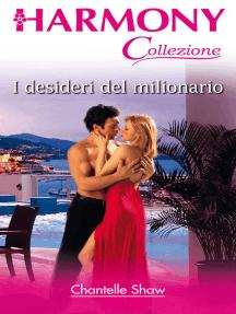 I desideri del milionario: Harmony Collezione