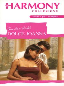 Dolce Joanna: Harmony Collezione