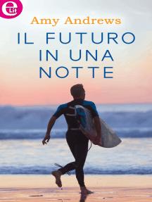 Il futuro in una notte (eLit)