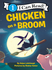 Chicken on a Broom