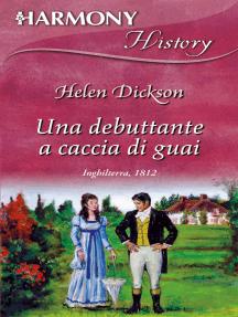 Una debuttante a caccia di guai: Harmony History