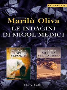 Le indagini di Micol Medici: Le spose sepolte   Musica sull'abisso