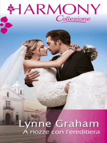 A nozze con l'ereditiera: Harmony Collezione