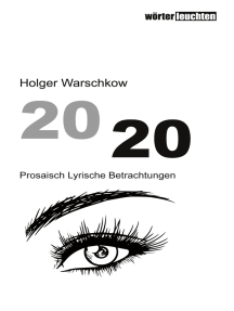 2020: Prosaisch Lyrische Betrachtungen
