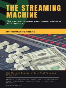 Spotify: The Streaming Machine: Music Business