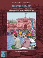 Historia IV: Argentina, América y el mundo en la primera mitad del siglo XX