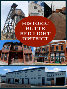 Historic Butte Red-Light District
