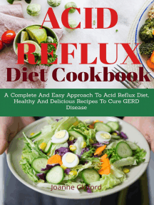 Acid Refux Diet Cookbook: A Complete And Easy Approach To Acid Reflux Diet, Healthy And Delicious Recipes
