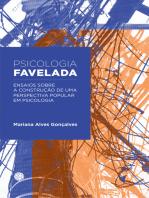 Psicologia favelada: Ensaios sobre a construção de uma perspectiva popular em Psicologia