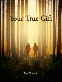 Your True Gift