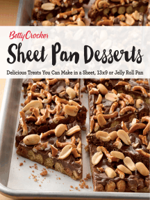 Sheet Pan Desserts: Delicious Treats You Can Make with a Sheet, 13x9 or Jelly Roll Pan
