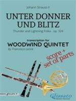 Unter Donner und Blitz - Woodwind quintet score & parts: Thunder and Lightning Polka - op. 324